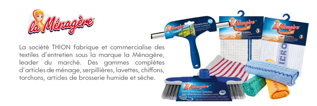 Groupe Thion, La Ménagère